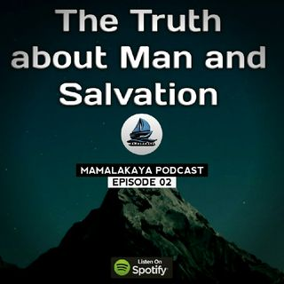 1. The Truth about Man and Salvation