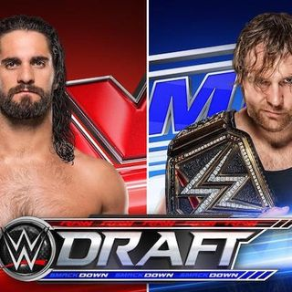 Ep 24. We Talk the WWEDraft