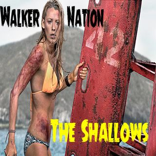 Ep 106 The Shallows with #WSCFamily