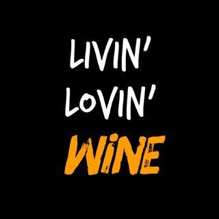 Episodio 4 - LIVIN' LOVIN' WINE