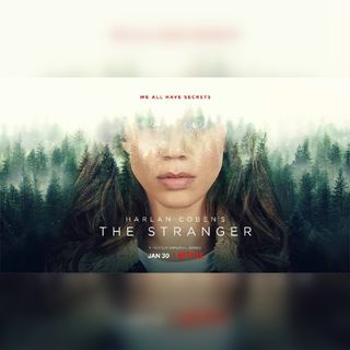 "Binge & Rewind | ""The Stranger"" Netflix Series Review"