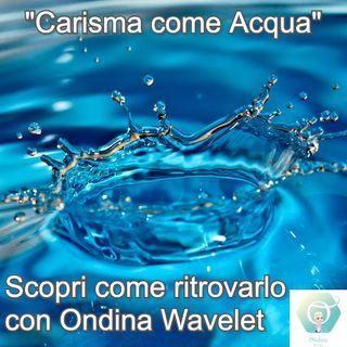 Carisma = Acqua   🎧🇮🇹