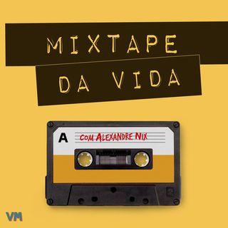 Mixtape da Vida