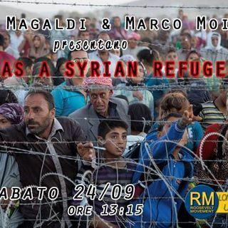 Life as a Syrian Refugee - intervento di Giole Magaldi - Marco Moiso