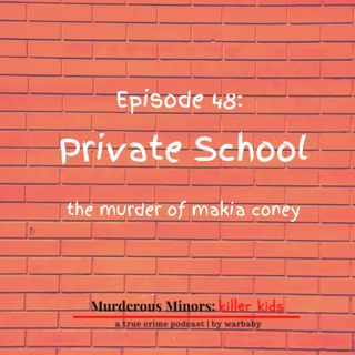 48: Private School (Connor Pridgen/Charles Southern)