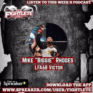 "LFA 68 Victor Mike ""Biggie"" Rhodes Interview"