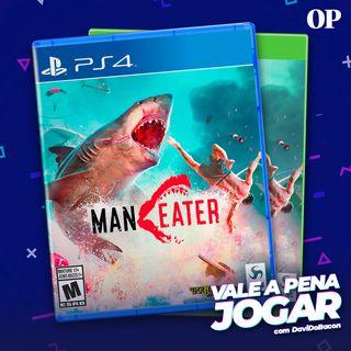 #41 - Vale a pena jogar Maneater, o RPG de tubarão?