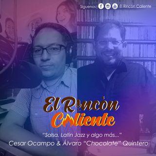 El Podcast De la Salsa El Rincón Caliente Con Álvaro Quintero Y Cesar Ocampo Episodio 42.