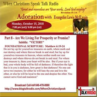 """Pt 8 """"Are We Living For Prosperity or Promise?"""" - ADORATION with Evangelist Mac"""