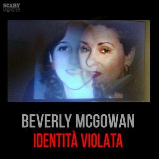 Beverly McGowan - Identità violata