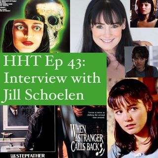 "Ep 43: Interview w/Jill Schoelen from ""The Stepfather,"" ""Popcorn,"" and many more"