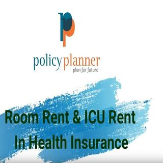 How Much Room Rent  ICU Rent In Health Insurance You Get  Save Money  Policy Planner