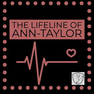 The Lifeline of Ann-Taylor