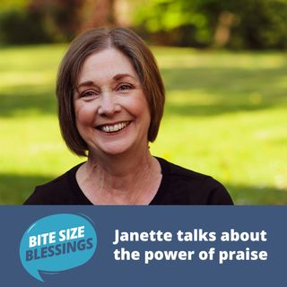 Janette talks about the power of praise