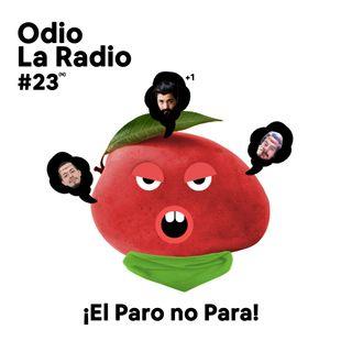 EP#22 - ¡El Paro no Para! Ft.@Santiagoparedesco