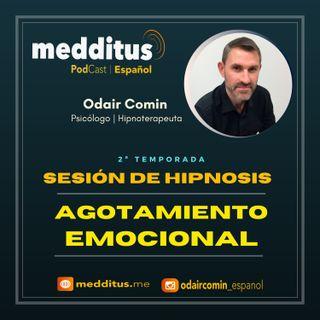 #46 Hipnosis para Agotamiento Emocional   Odair Comin