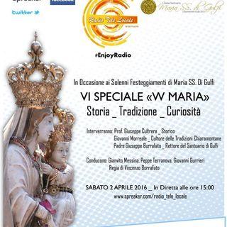 "Radio Tele Locale _ VI Speciale ""Viva Maria"""