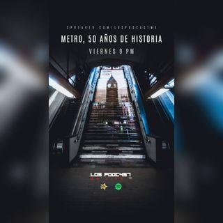39 METRO, 50 AÑOS DE HISTORIA