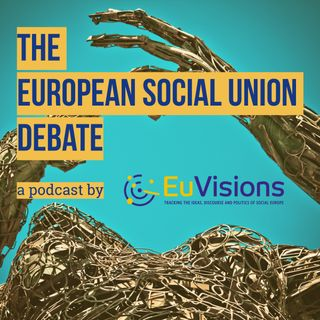 The European Social Union debate