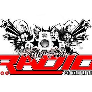 #AfterRawRadio - 07/25/16