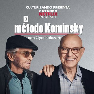 El Metodo Kominsky • Catando Netflix • Series y Películas