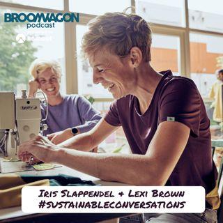 Sustainable Conversations on the BroomWagon 🚌 S2E4: Iris Slappendel & Lexi Brown – IRIS