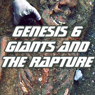NTEB BIBLE RADIO: Genesis 6 Giants, The Days Of Noah And The Soon Coming Pretribulation Rapture Of The Church