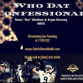 Who Dat Confessional - San Diego Recap/Bye Week