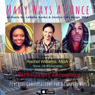 Participatory Economics w/ Rachel Williams, MBA