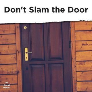 Episode 127: Don't Slam the Door