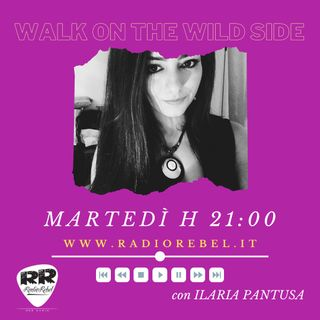 Walk On The Wild Side, ep. 7, 19-01-2021