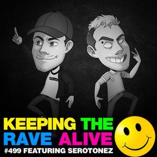 Episode 499: Serotonez!
