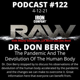 Dr. Donald Berry | The Pandemic And The Devolution Of The Human Body