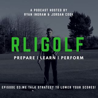 We Talk Strategy To Lower Your Scores!