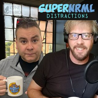 SuperNRML Distractions