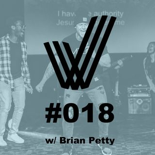 Episode 18 - Conversation with Brian Petty