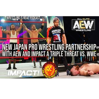 New Japan Pro Wrestling Partnership with AEW and Impact a Triple Threat vs. WWE KOP021821-592