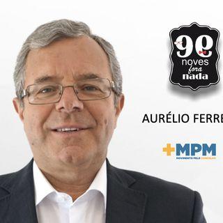 Noves Fora Nada com Aurélio Ferreira