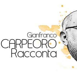 CARPEORO racconta - Ecco chi è il ballerino cantato da Lucio Dalla (P. 100 17-02-2019)