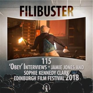 115 - 'Obey' Interviews - Jamie Jones & Sophie Kennedy Clark (EIFF 2018)
