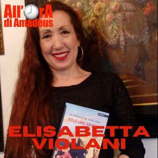 Elisabetta Violani - Ora Scrivo Libri, Prima Ero una Ricercatrice