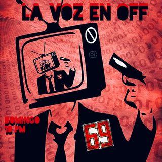 La Voz en Off LXIX en español