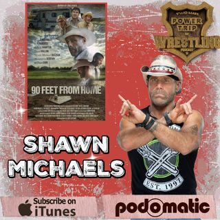 TMPT Feature Show #11: Shawn Michaels Is 90 Feet From Home