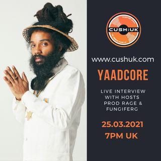 The Cush:UK Takeover Show - EP.153 - Prod Rage, fungiferg & Yaadcore - PT.2