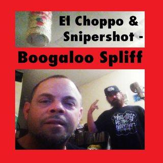 El Choppo & Snipershot - Boogaloo Spliff