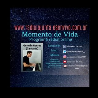 Música en cuarentena-Germán Gaurat-Programa 9-Momento de vida