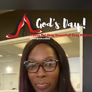 Episode 268 - God's Day with Lady Aunqunic Collins on 12.16.2020