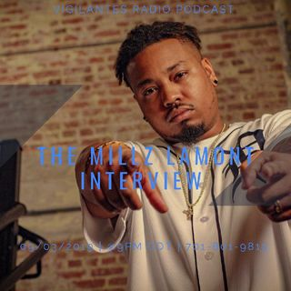 The Millz Lamont Interview.