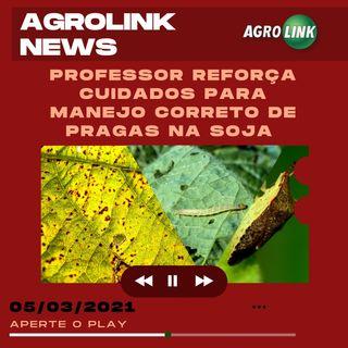Agrolink News - Destaques do dia 05 de março
