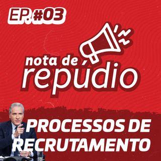 #03 Processos de Recrutamento